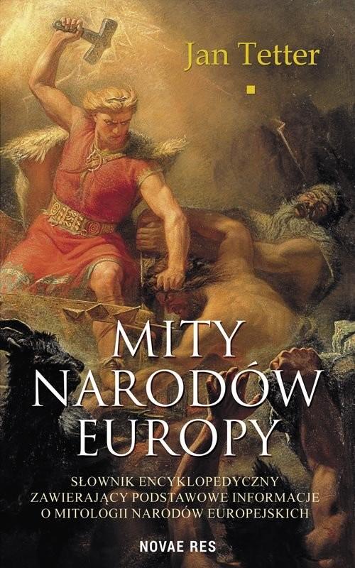 okładka Mity narodów Europyksiążka |  | Tetter Jan