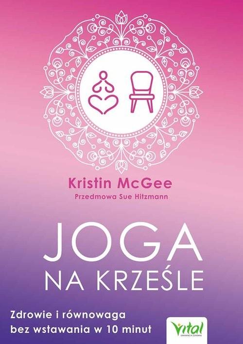 okładka Joga na krześle, Książka   McGee Kristin