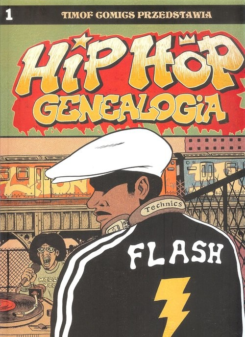 okładka Hip Hop Genealogia 1, Książka | Piskor Ed