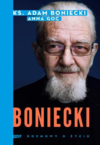 okładka Boniecki. Rozmowy o życiuksiążka |  | ks. Adam Boniecki, Goc Anna