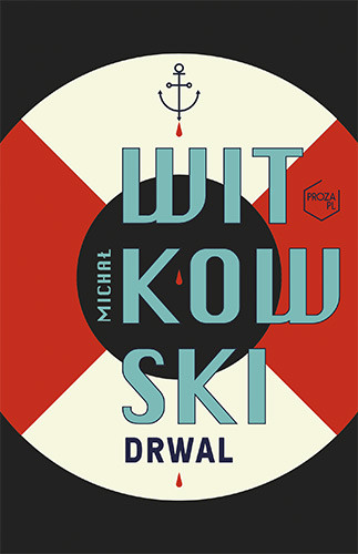 okładka Drwalksiążka |  | Michał Witkowski