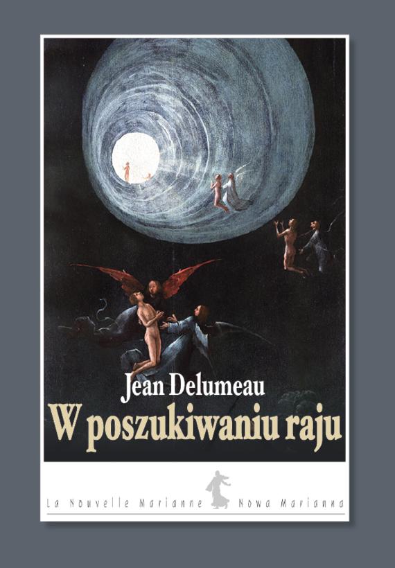 okładka W poszukiwaniu raju, Książka | Delumeau Jean