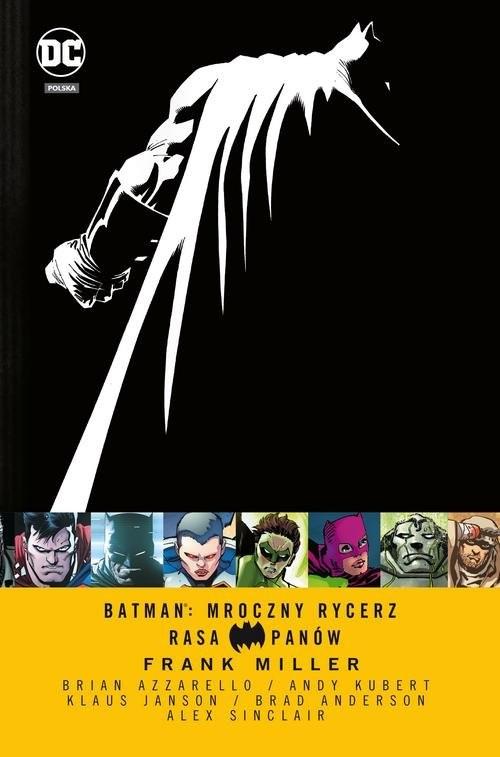 okładka Batman Mroczny Rycerz Rasa Panówksiążka |  | Frank Miller, Brian Azzarello