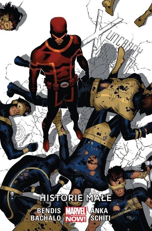 okładka Uncanny X-Men Tom 6 Historie małeksiążka |  | Brian Michael Bendis