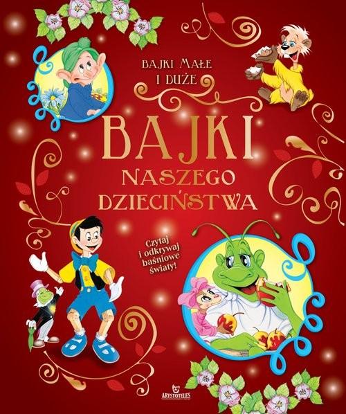okładka Bajki naszego dzieciństwaksiążka |  |