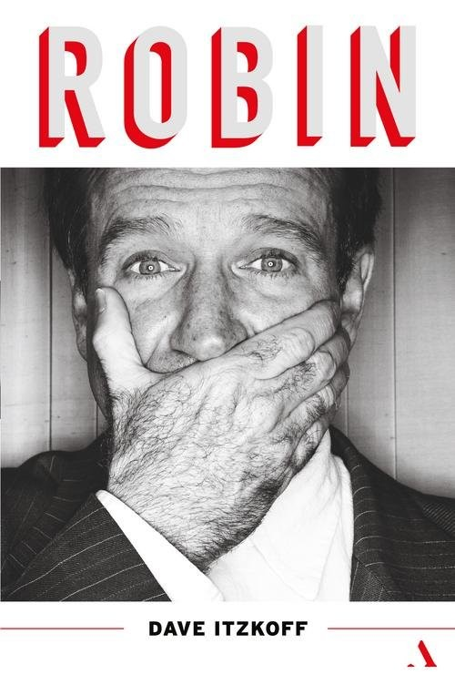 okładka Robin Biografia Robina Williamsa, Książka   Itzkoff Dave