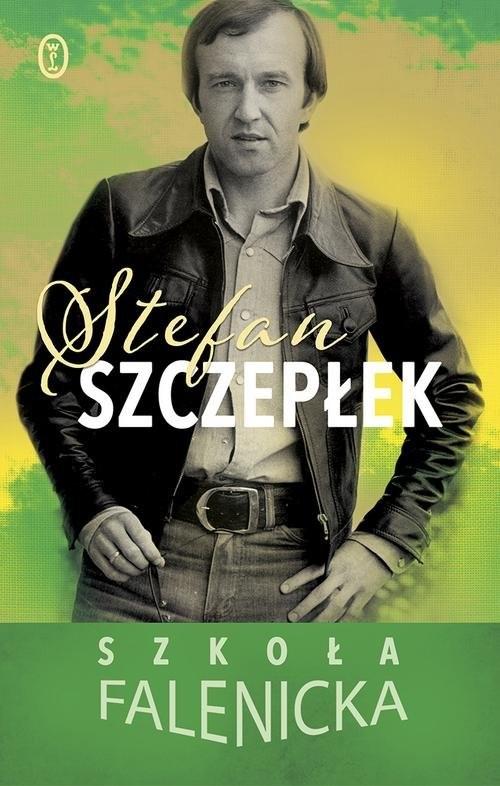 okładka Szkoła falenickaksiążka      Stefan Szczepłek