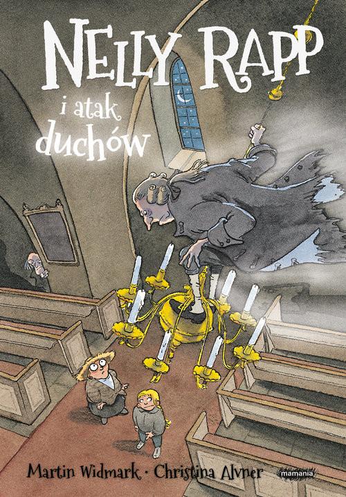 okładka Nelly Rapp i atak duchów, Książka   Martin Widmark