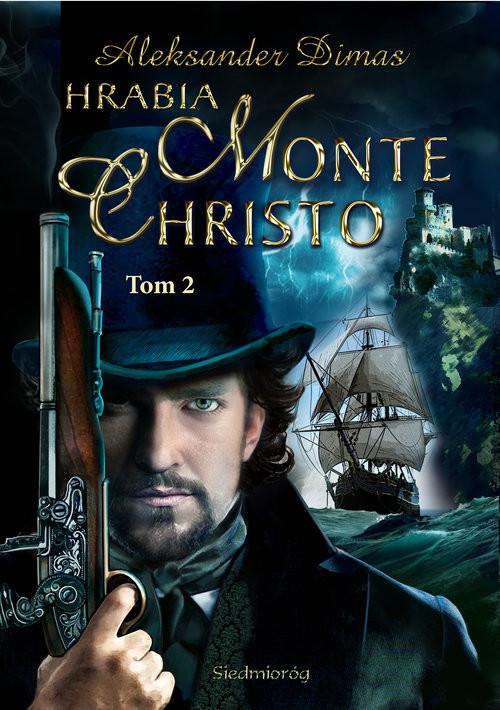 okładka Hrabia Monte Christo Tom 2książka      Aleksander  Dumas