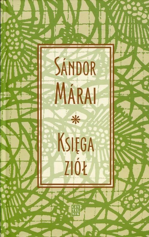 okładka Księga ziół, Książka | Sándor Márai