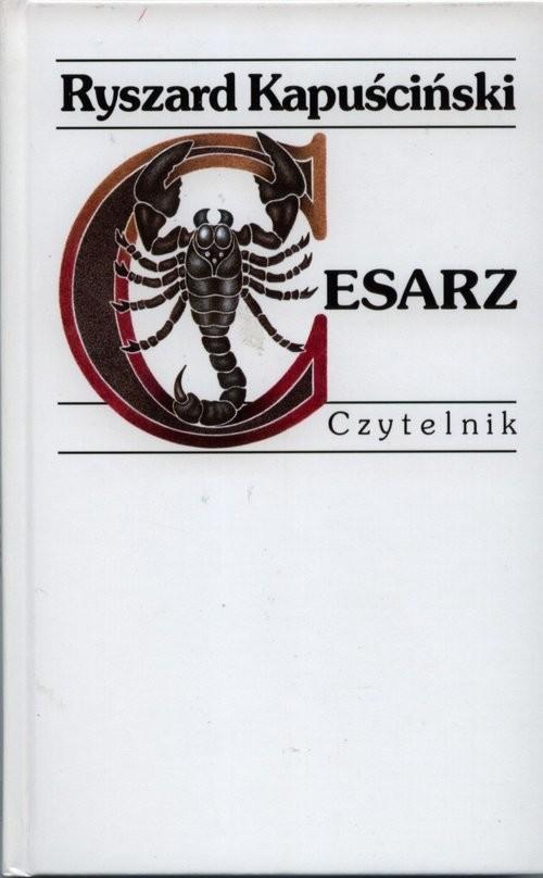 okładka Cesarzksiążka      Ryszard Kapuściński