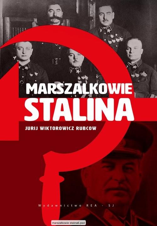 okładka Marszałkowie Stalina, Książka | Jurij Wiktorowicz Rubcow
