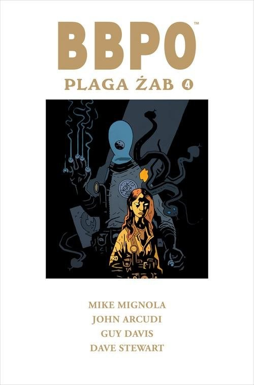okładka BBPO Plaga żab Tom 4książka |  | Mike Mignola, John Arcudi, Guy Davis, Dave Stewart