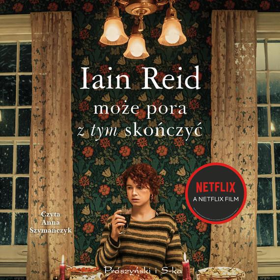 okładka Może pora z tym skończyć, Audiobook | Iain Reid