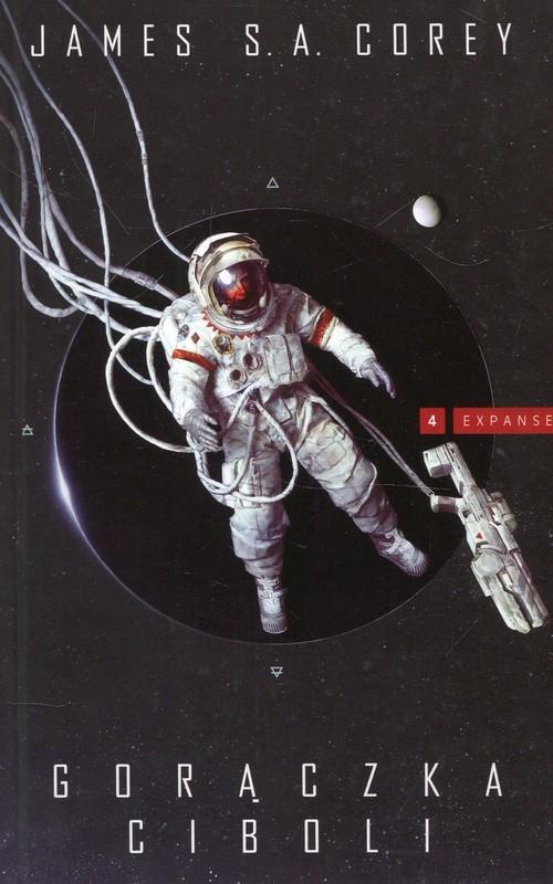 okładka Expanse Tom 4 Gorączka Ciboliksiążka |  | James S.A. Corey
