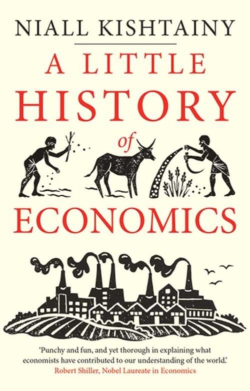 okładka Little History of Economicsksiążka      Niall Kishtainy