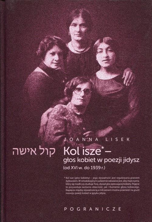 okładka Koli Isze Głos kobiet w poezji jidyszksiążka |  | Lisek Joanna