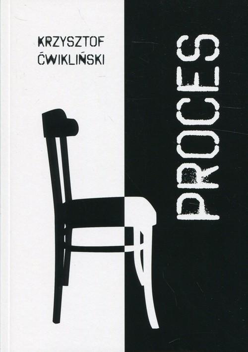 okładka Proces, Książka   Ćwikliński Krzysztof