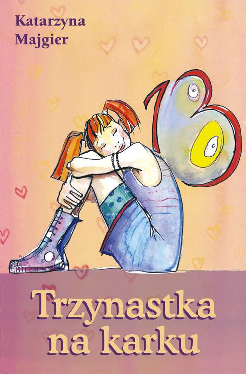 okładka Trzynastka na karku, Książka   Katarzyna Majgier