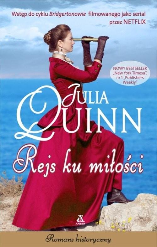 okładka Rejs ku miłościksiążka |  | Julia Quinn