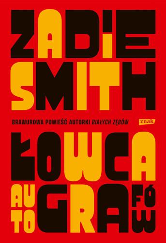 okładka Łowca autografow książka |  | Zadie Smith