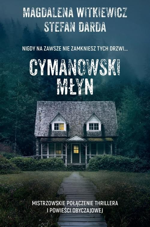okładka Cymanowski Młyn, Książka | Magdalena Witkiewicz, Stefan Darda