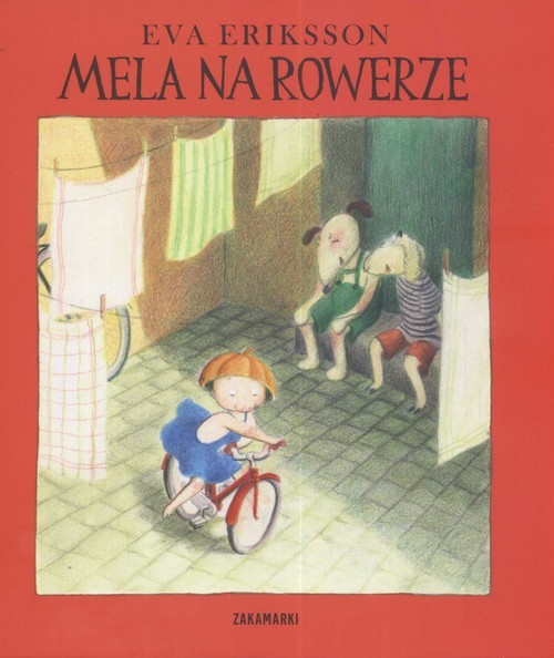 okładka Mela na rowerze, Książka   Eva Eriksson