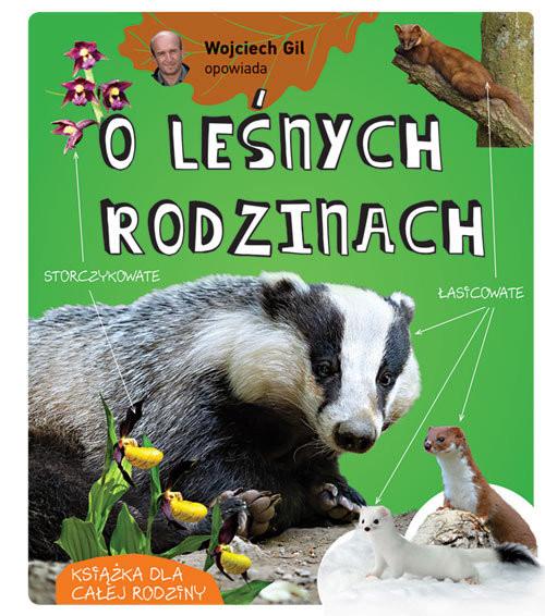 okładka Wojciech Gil opowiada o leśnych rodzinach, Książka | Gil Wojciech