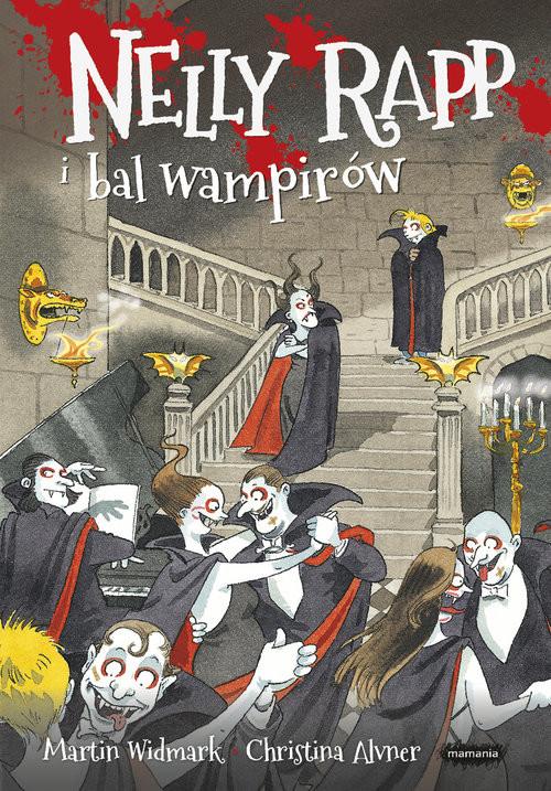 okładka Nelly Rapp i bal wampirów, Książka   Martin Widmark