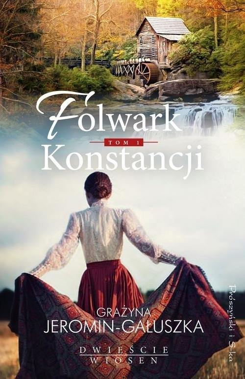 okładka Folwark Konstancji Tom 1, Książka   Grażyna Jeromin-Gałuszka