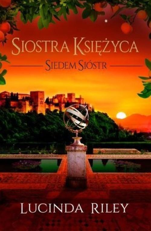 okładka Siedem Sióstr Tom 5 Siostra Księżyca, Książka | Lucinda Riley