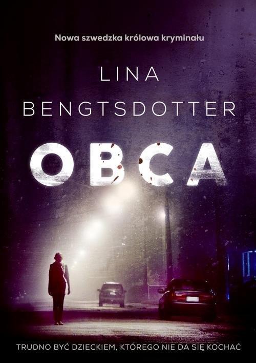 okładka Obca, Książka | Lina Bengtsdotter