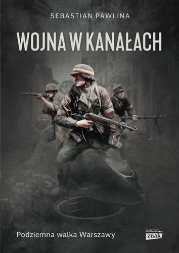 okładka Wojna w kanałachksiążka      Pawlina Sebastian