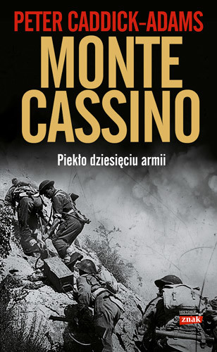 okładka Monte Cassino. Piekło dziesięciu armiiksiążka |  | Peter Caddick-Adams