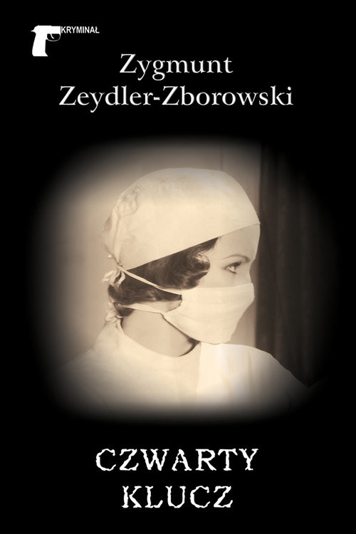 okładka Czwarty kluczksiążka |  | Zygmunt Zeydler-Zborowski
