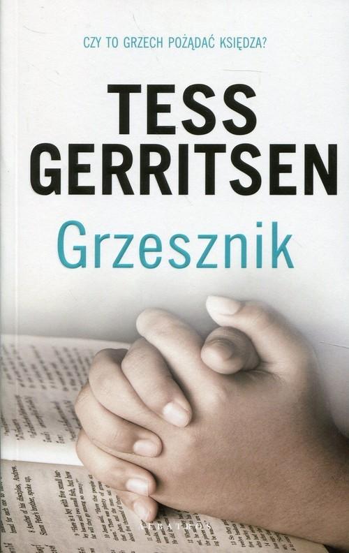 okładka Grzesznikksiążka      Tess Gerritsen