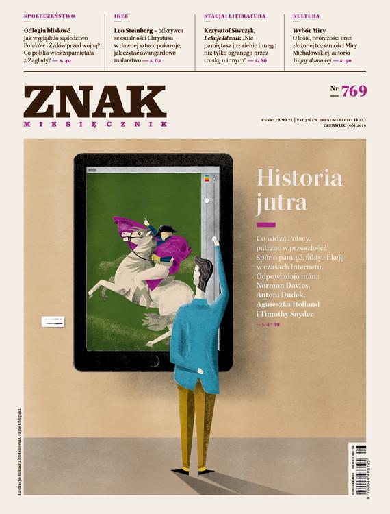 okładka ZNAK 769 6/2019: Historia jutra książka |  |