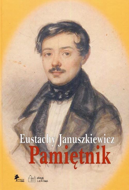 okładka Eustachy Januszkiewicz Pamiętnik, Książka |