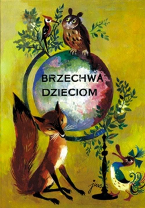 okładka Brzechwa dzieciomksiążka |  | Jan Brzechwa
