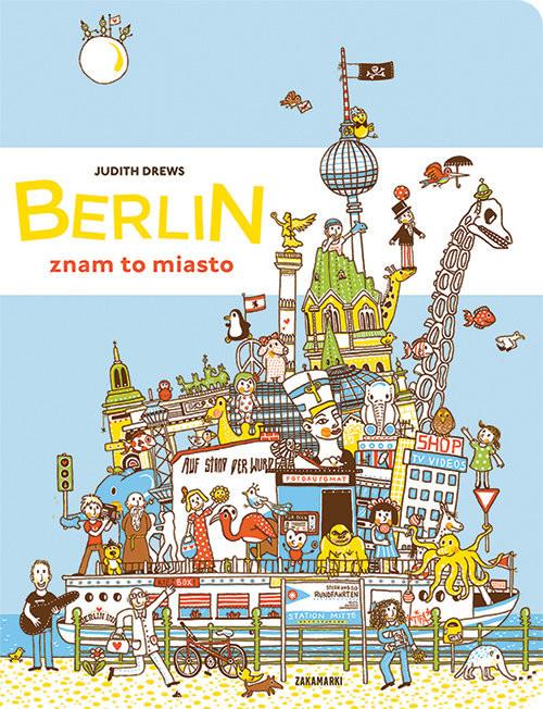 okładka Berlin - znam to miasto, Książka   Drews Judith