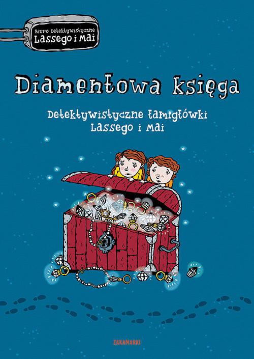 okładka Diamentowa księga Detektywistyczne łamigłówki Lassego i Mai, Książka   Martin Widmark