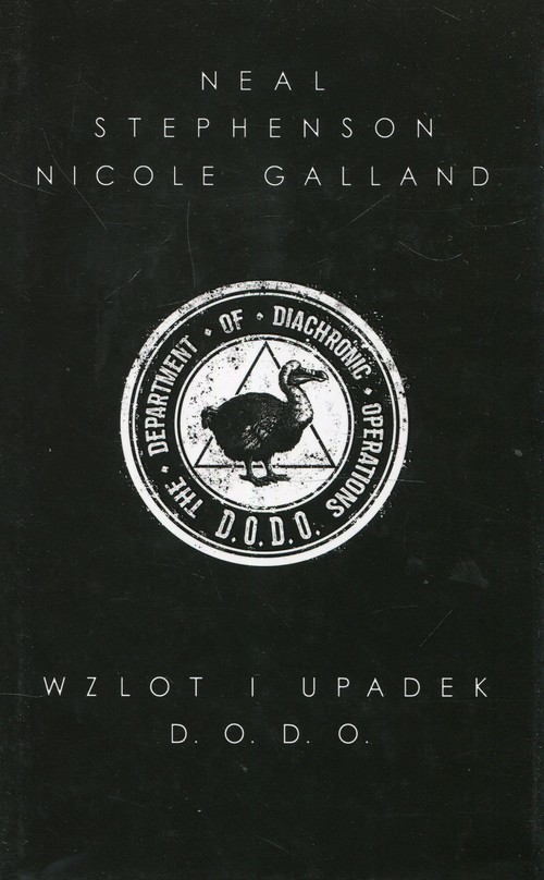 okładka Wzlot i upadek D.O.D.O.książka |  | Neal Stephenson, Nicole Galland