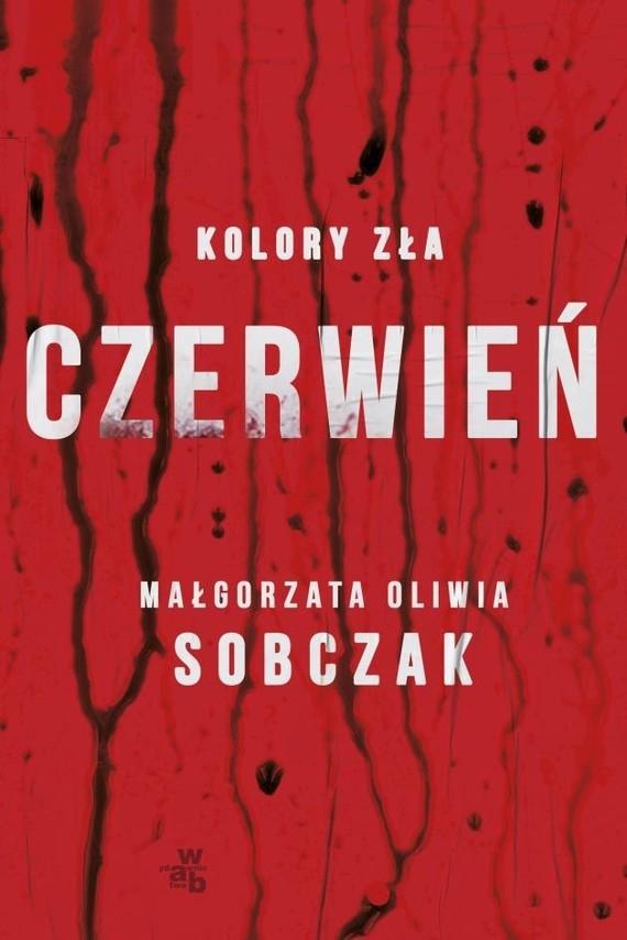 okładka Kolory zła. Czerwieńksiążka |  | Oliwia Sobczak Małgorzata