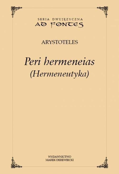 okładka Hermeneutyka Peri hermeneias wersja polsko-angielskaksiążka |  | Arystoteles