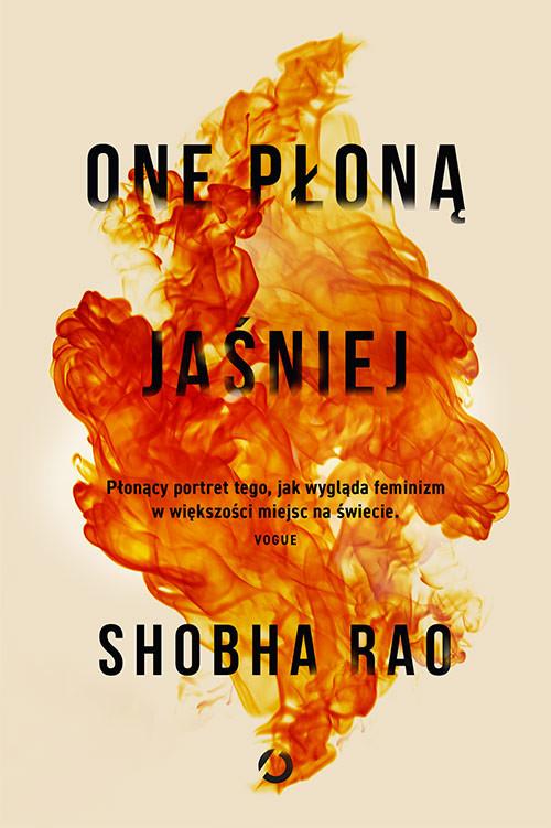 okładka One płoną jaśniejksiążka |  | Rao Shobha