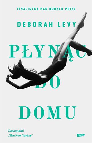 okładka Płynąc do domuksiążka |  | Deborah Levy