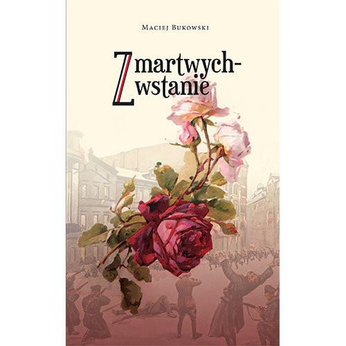 okładka Zmartwychwstanieksiążka |  | Bukowski Maciej