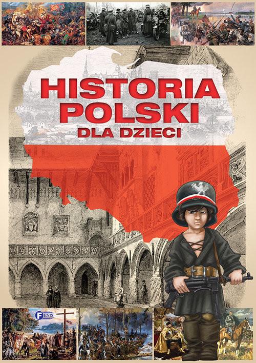 okładka Historia Polski dla dzieci, Książka  