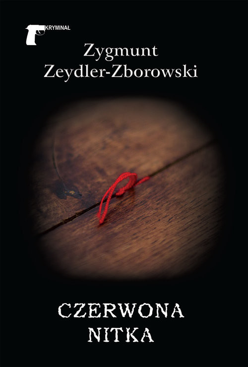 okładka Czerwona nitkaksiążka |  | Zygmunt Zeydler-Zborowski