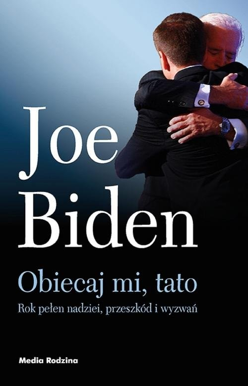 okładka Obiecaj mi, tatoksiążka |  | Biden Joe